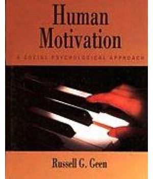 Human Motivation: A Social Psychological Approach (Psychology)