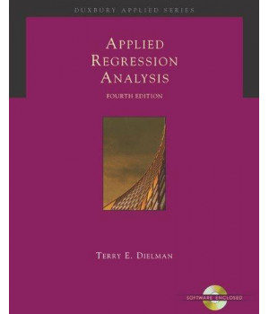 Applied Regression Analysis: A Second Course in Business and Economic Statistics (Book, CD-ROM & InfoTrac)