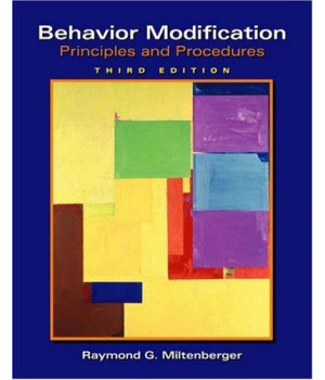 Behavior Modification: Principles and Procedures (Available Titles CengageNOW)