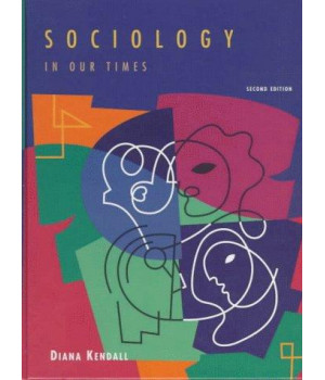 Sociology In Our Times (with InfoTrac)