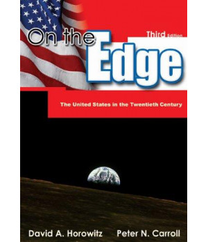 On the Edge: The United States in the Twentieth Century