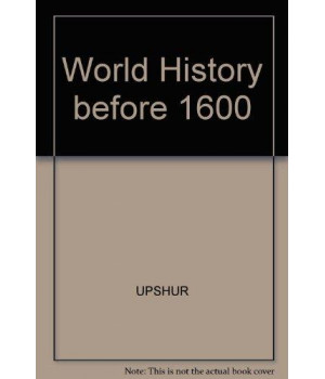 World History, Before 1600: The Development of Early Civilizations, Volume I (with Migrations CD-ROM and InfoTrac)