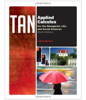 Applied Calculus for the Managerial, Life, and Social Sciences: A Brief Approach, 9th Edition