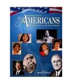 The Americans: Student Edition Reconstruction to the 21st Century 2009