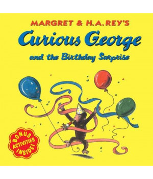 Curious George And The Birthday Surprise (Turtleback School & Library Binding Edition)