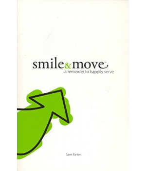 Smile & Move (a reminder to happily serve)
