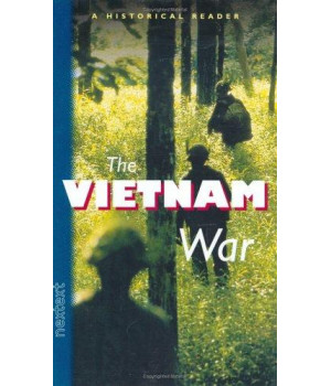 Nextext Historical Readers: The Vietnam War The Vietnam War