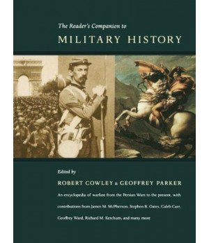 The Reader\'s Companion to Military History