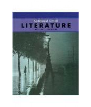 McDougal Littell Literature: Student Edition Grade 12 British Literature 2008