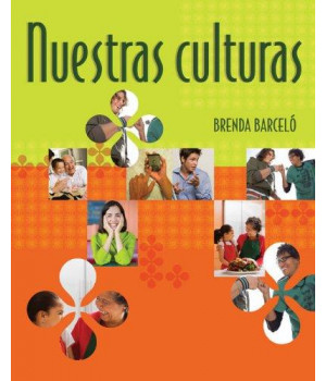Nuestras culturas: An Intermediate Course in Spanish (Available Titles iLrn: Heinle Learning Center)