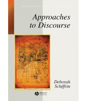 Approaches to Discourse (Blackwell Textbooks in Linguistics)