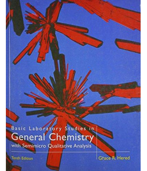 Basic Laboratory Studies in General Chemistry: With Semimicro Qualitative Analysis