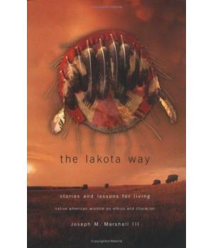 Lakota Way: Stories & Lessons for Living