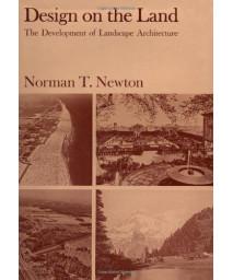 Design on the Land: The Development of Landscape Architecture