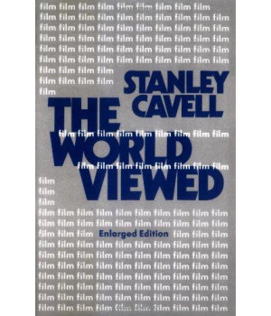 The World Viewed: Reflections on the Ontology of Film, Enlarged Edition (Harvard Film Studies)