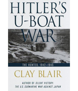 Hitler\'s U-Boat War: The Hunted: 1942-1945