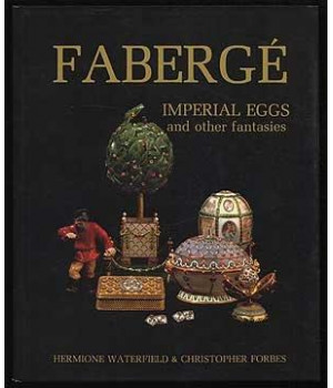 Faberge´ imperial eggs and other fantasies
