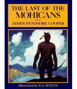 The Last of the Mohicans (Scribner\'s Illustrated Classics)