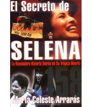 El secreto de Selena: la reveladora historia detrás de su trágica muerte
