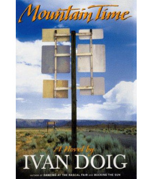 Mountain Time: A Novel