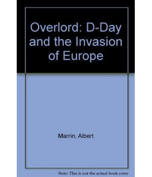 overlord: d-day and the invasion of europe