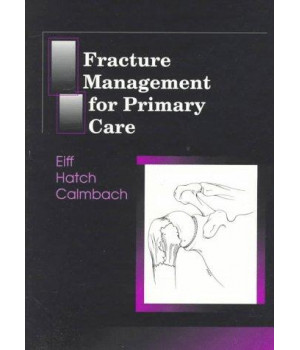 Fracture Management for Primary Care, 1e