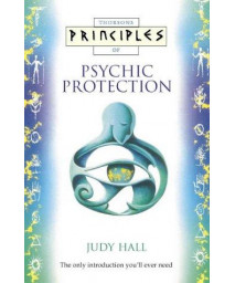 Principles of Psychic Protection