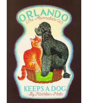 Orlando Keeps a Dog (Orlando the Marmalade Cat)