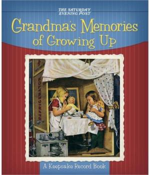 Grandma\'s Memories of Growing Up: A Keepsake Record Book
