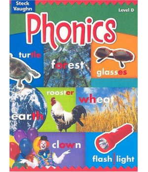 Steck-Vaughn Phonics: Student Edition Level D