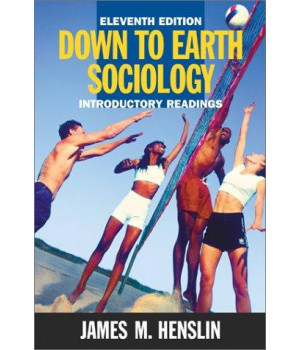 Down to Earth Sociology: Introductory Readings, Eleventh Edition