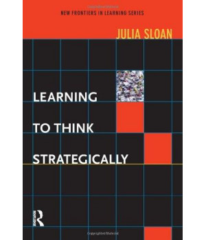 Learning to Think Strategically (New Frontiers in Learning)