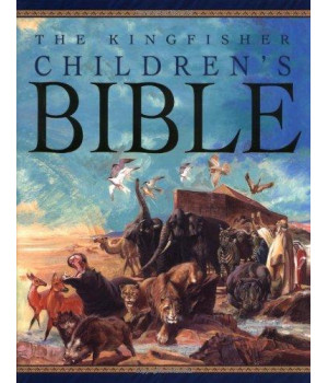 The Kingfisher Children\'s Bible