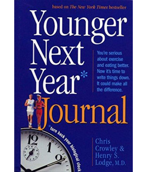younger next year journal: turn back your biological clock