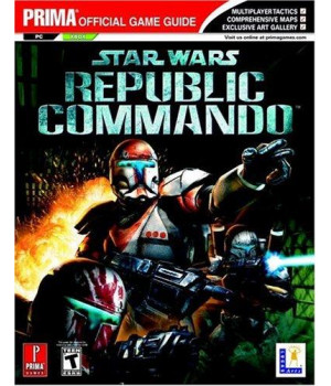 Star Wars Republic Commando (Prima Official Game Guide)