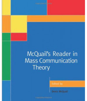 McQuail\'s Reader in Mass Communication Theory