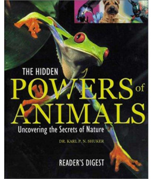 The Hidden Powers of Animals (Reader\'s Digest)