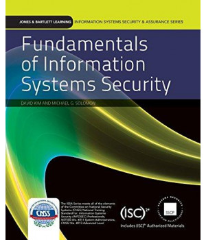 Fundamentals Of Information Systems Security (Information Systems Security & Assurance Series)