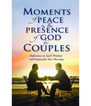 Moments of Peace in the Presence of God for Couples