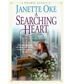 A Searching Heart (Prairie Legacy Series #2)