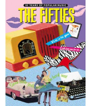 80 Years of Popular Music -- The Fifties: Piano/Vocal/Chords