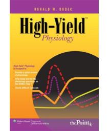 High-YieldTM Physiology (High-Yield  Series)