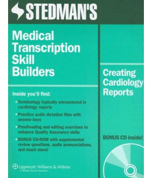 Stedman\'s Medical Transcription Skill Builders: Creating Cardiology Reports