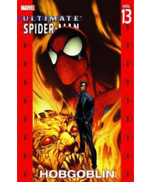 Hobgoblin (Ultimate Spider-Man, Vol. 13)
