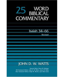 Isaiah 34-66: Revised (Word Biblical Commentary)