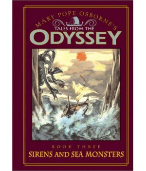 Tales from the Odyssey: Sirens and Sea Monsters - Book #3