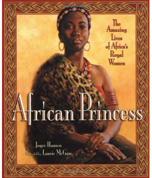 African Princess: The Amazing Lives of Africa\'s Royal Women