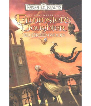 Elminster\'s Daughter (Forgotten Realms: The Elminster Series)