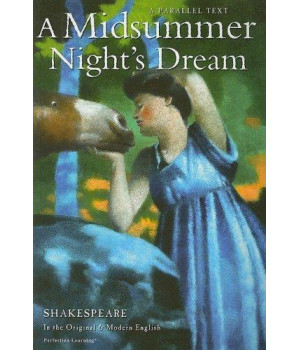A Midsummer Night\'s Dream (Shakespeare Parallel Text Series)