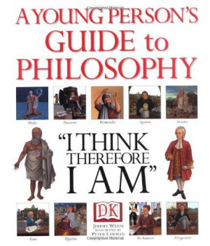 Young Person\'s Guide to Philosophy